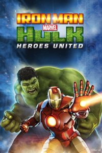 Iron Man And Hulk Heroes United 2013